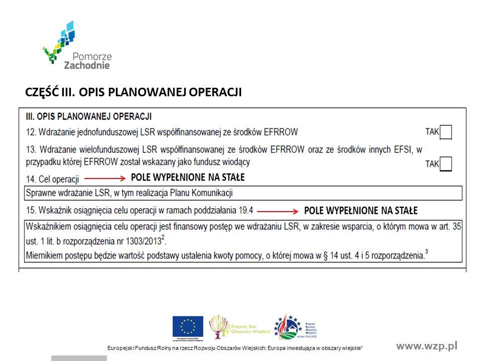 www.wzp.p l Europejski Fundusz Rolny na rzecz Rozwoju Obszarów Wiejskich: Europa inwestująca w obszary wiejskie CZĘŚĆ III.