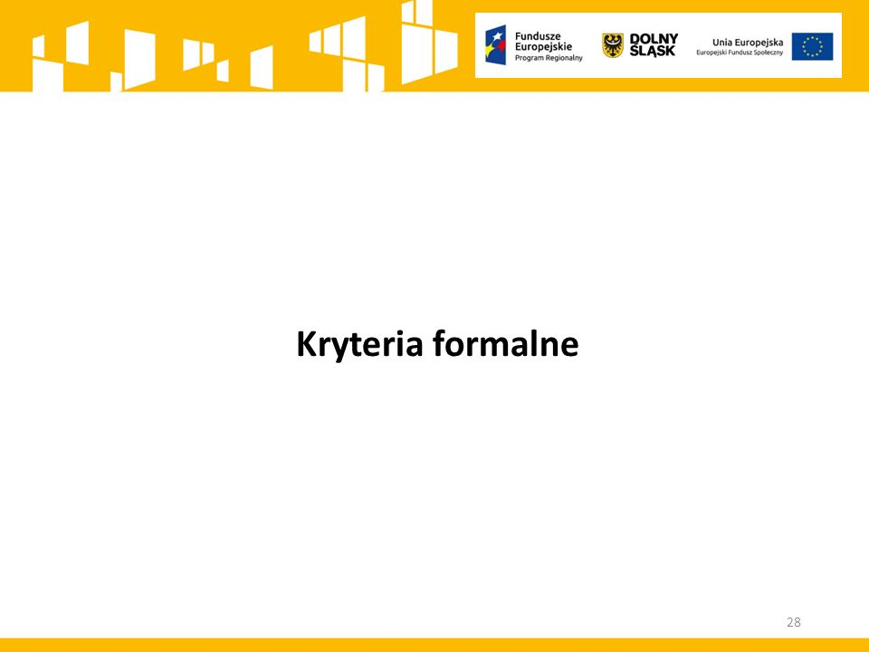 Kryteria formalne 28
