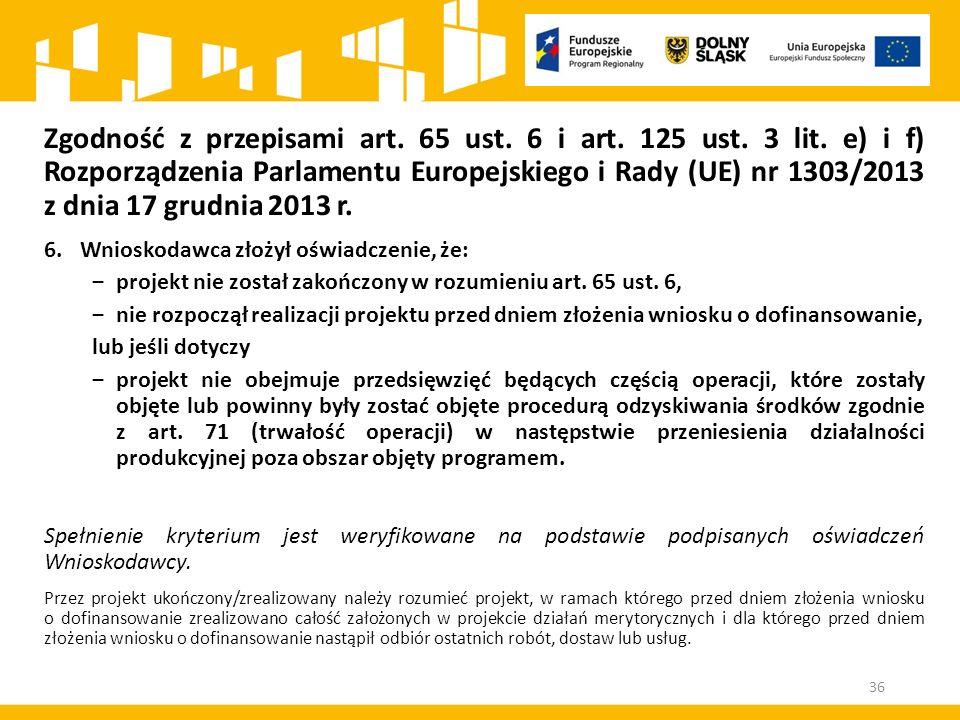 Zgodność z przepisami art. 65 ust. 6 i art. 125 ust.