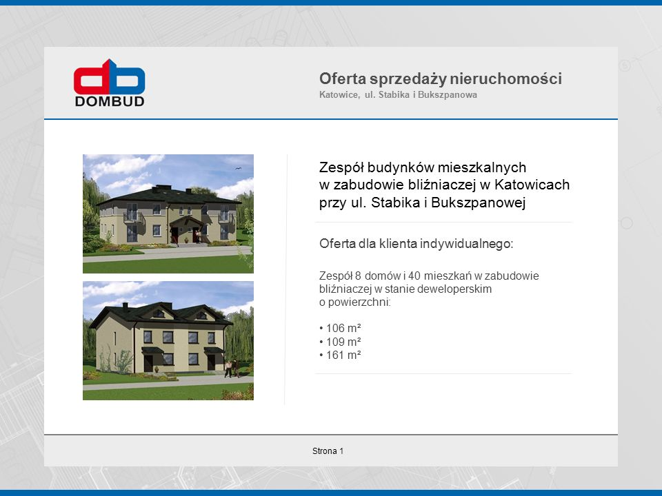 Strona 1 Zespół budynków mieszkalnych w zabudowie bliźniaczej w Katowicach przy ul.
