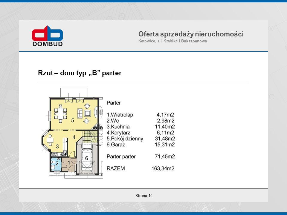 """Strona 10 Rzut – dom typ """"B parter Oferta sprzedaży nieruchomości Katowice, ul."""