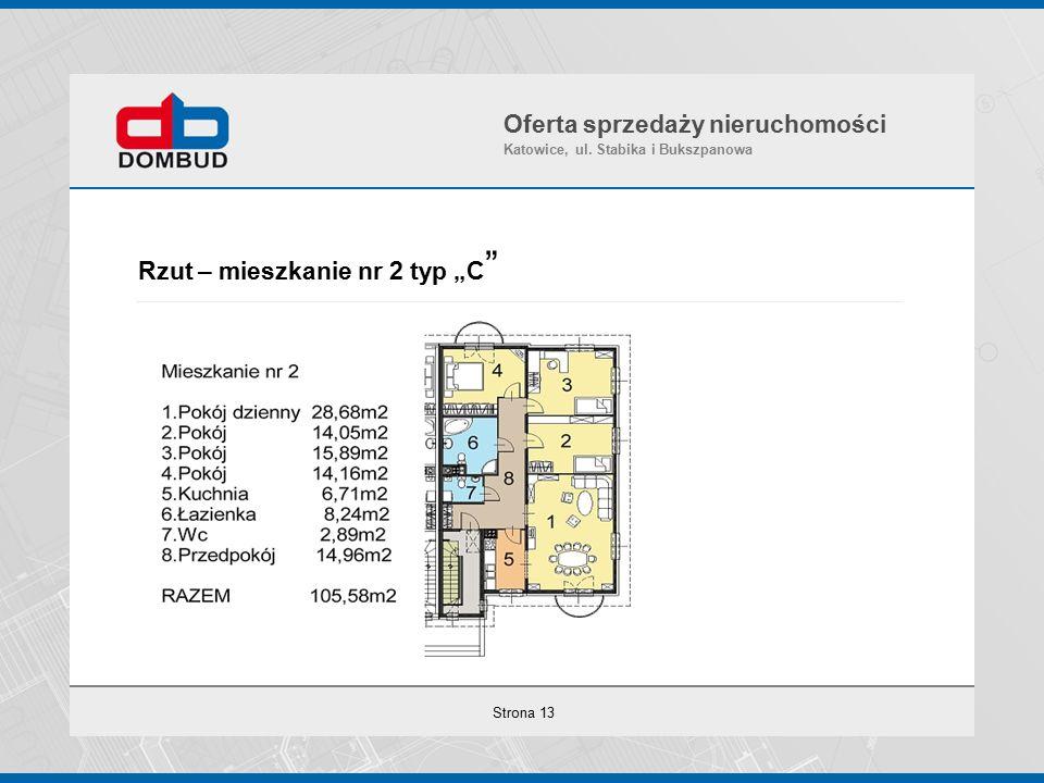 """Strona 13 Rzut – mieszkanie nr 2 typ """"C Oferta sprzedaży nieruchomości Katowice, ul."""