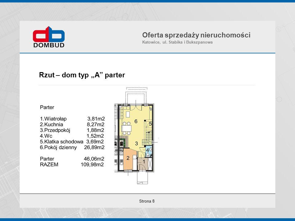 """Strona 8 Rzut – dom typ """"A parter Oferta sprzedaży nieruchomości Katowice, ul."""