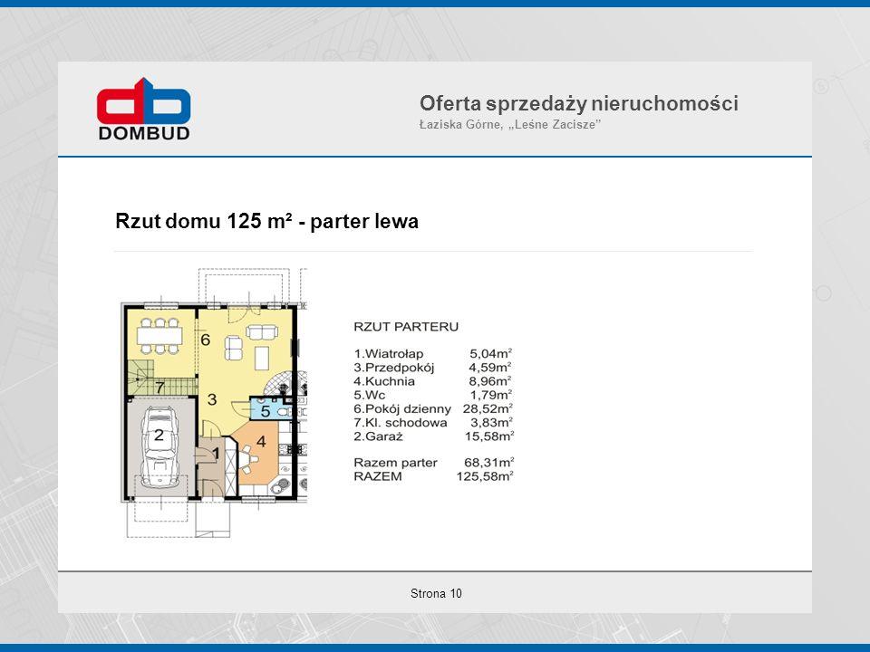 """Strona 10 Rzut domu 125 m² - parter lewa Oferta sprzedaży nieruchomości Łaziska Górne, """"Leśne Zacisze"""