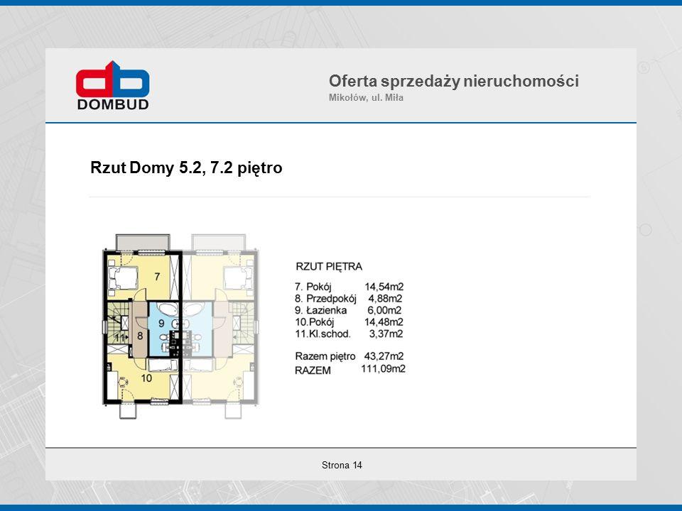 Strona 14 Rzut Domy 5.2, 7.2 piętro Oferta sprzedaży nieruchomości Mikołów, ul. Miła