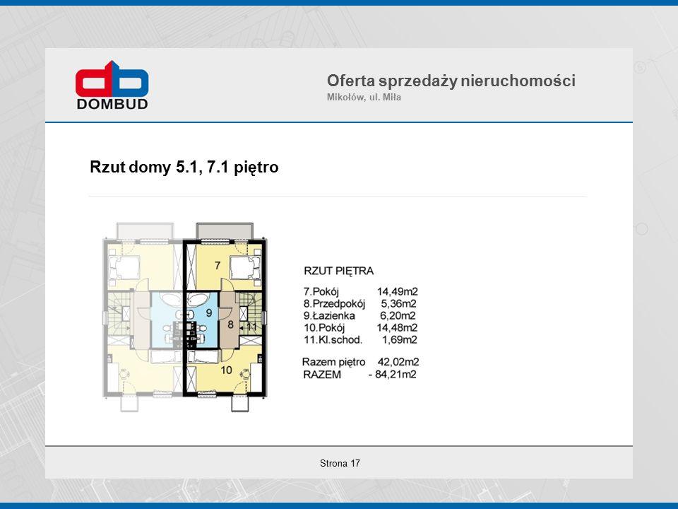 Strona 17 Rzut domy 5.1, 7.1 piętro Oferta sprzedaży nieruchomości Mikołów, ul. Miła
