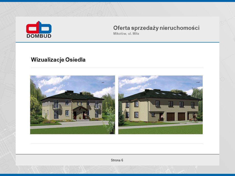 Strona 6 Wizualizacje Osiedla Oferta sprzedaży nieruchomości Mikołów, ul. Miła