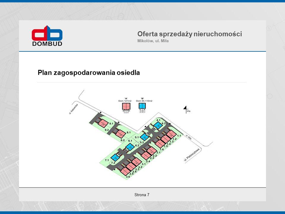 Strona 7 Plan zagospodarowania osiedla Oferta sprzedaży nieruchomości Mikołów, ul. Miła
