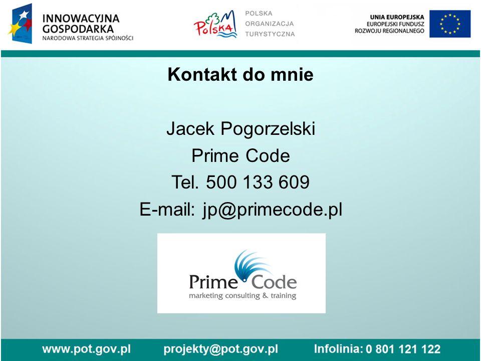 Kontakt do mnie Jacek Pogorzelski Prime Code Tel. 500 133 609 E-mail: jp@primecode.pl