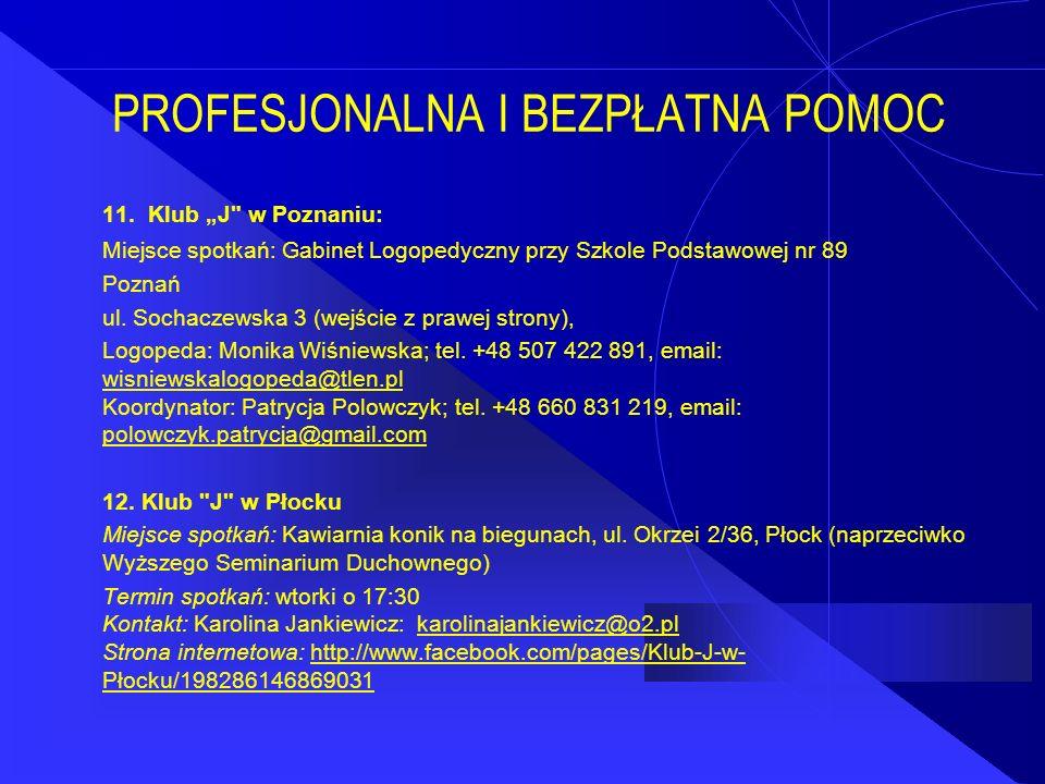 "PROFESJONALNA I BEZPŁATNA POMOC 11. Klub ""J"
