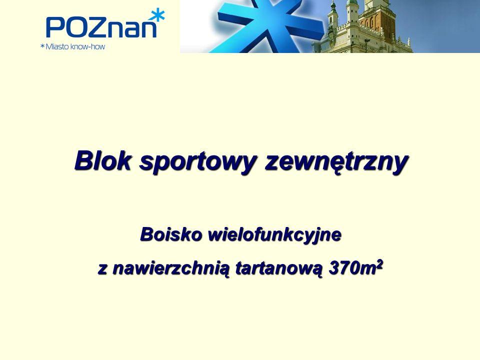 Blok sportowy zewnętrzny Boisko wielofunkcyjne z nawierzchnią tartanową 370m 2