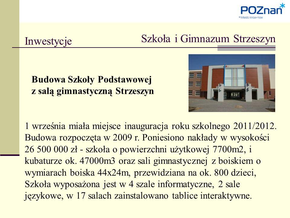Inwestycje Szkoła i Gimnazum Strzeszyn Budowa Szkoły Podstawowej z salą gimnastyczną Strzeszyn 1 września miała miejsce inauguracja roku szkolnego 2011/2012.