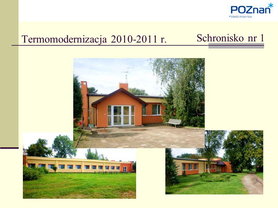 Termomodernizacja 2010-2011 r. Schronisko nr 1