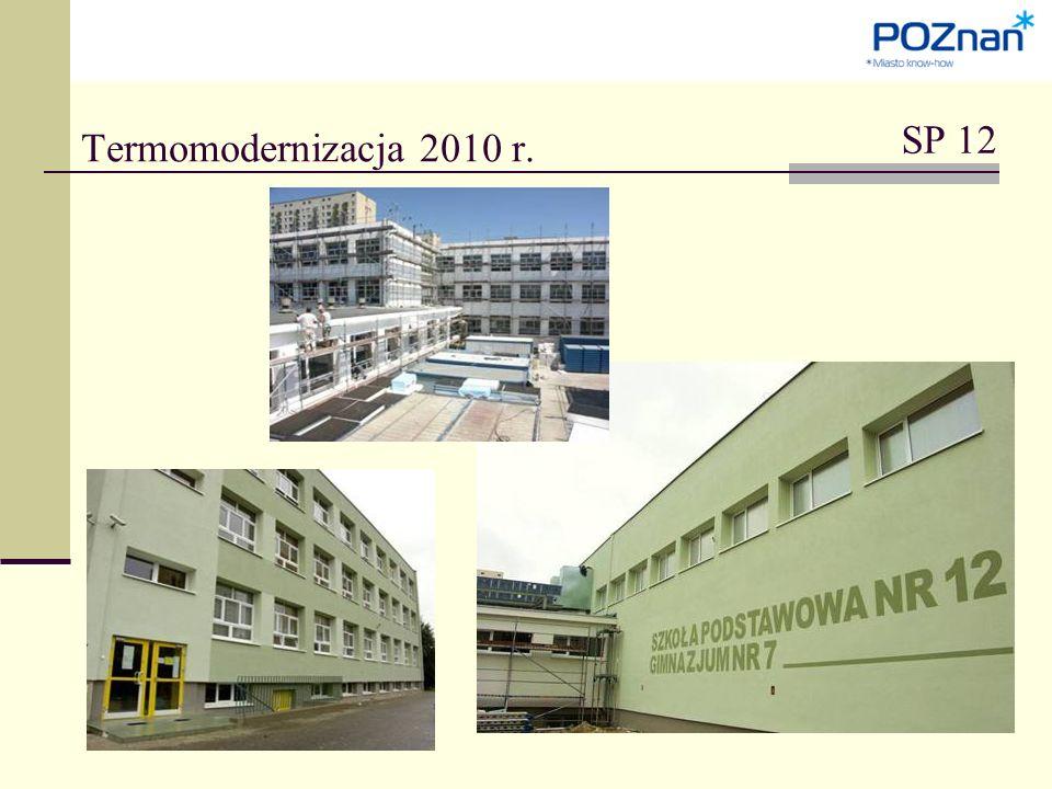 SP 12 Termomodernizacja 2010 r.