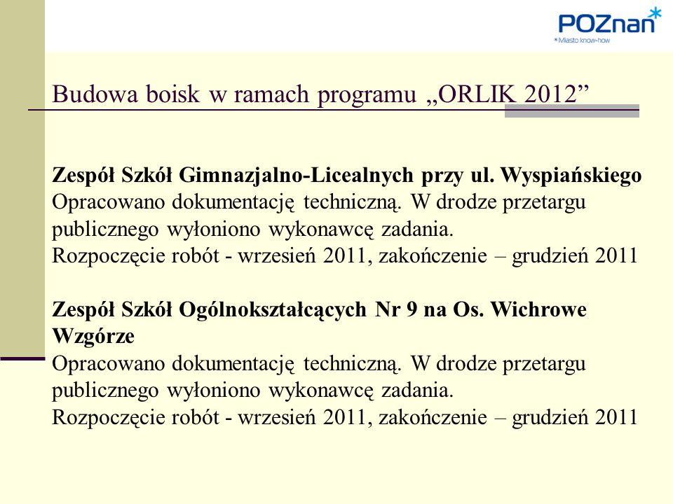 """Budowa boisk w ramach programu """"ORLIK 2012 Zespół Szkół Gimnazjalno-Licealnych przy ul."""