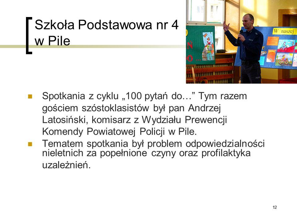 """12 Szkoła Podstawowa nr 4 w Pile Spotkania z cyklu """"100 pytań do…"""" Tym razem gościem szóstoklasistów był pan Andrzej Latosiński, komisarz z Wydziału P"""