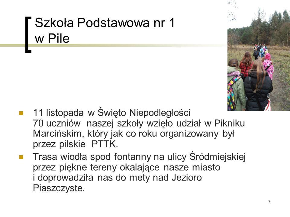 77 Szkoła Podstawowa nr 1 w Pile 11 listopada w Święto Niepodległości 70 uczniów naszej szkoły wzięło udział w Pikniku Marcińskim, który jak co roku o