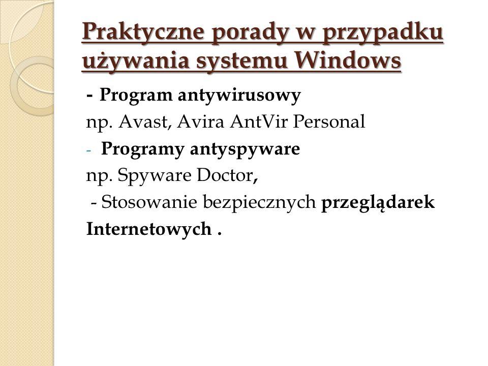 Praktyczne porady w przypadku używania systemu Windows - Program antywirusowy np.