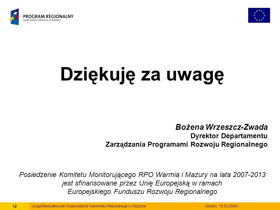 12 Urząd Marszałkowski Województwa Warmińsko-Mazurskiego w Olsztynie Olsztyn, 10.02.2009 r.