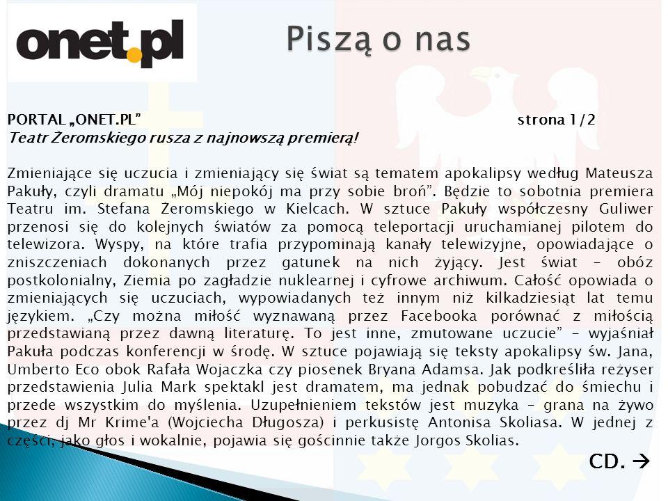 """PORTAL """"ONET.PL strona 1/2 Teatr Żeromskiego rusza z najnowszą premierą."""