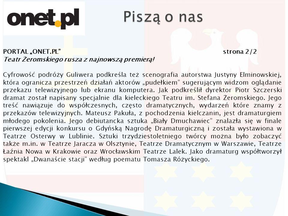 """PORTAL """"ONET.PL strona 2/2 Teatr Żeromskiego rusza z najnowszą premierą."""