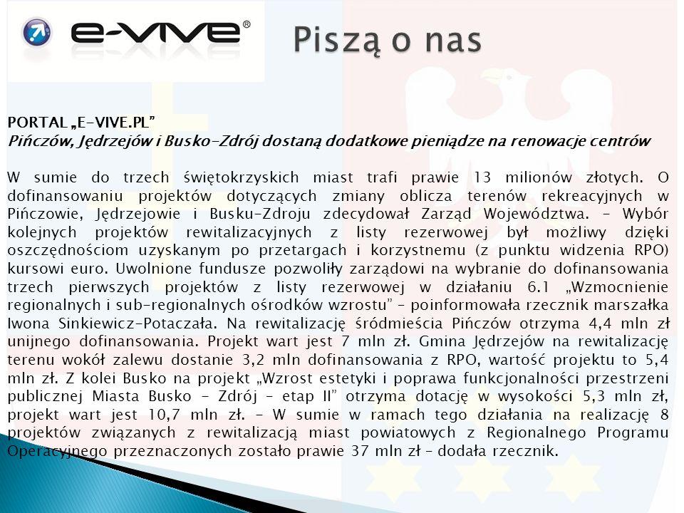 """PORTAL """"E-VIVE.PL Pińczów, Jędrzejów i Busko-Zdrój dostaną dodatkowe pieniądze na renowacje centrów W sumie do trzech świętokrzyskich miast trafi prawie 13 milionów złotych."""