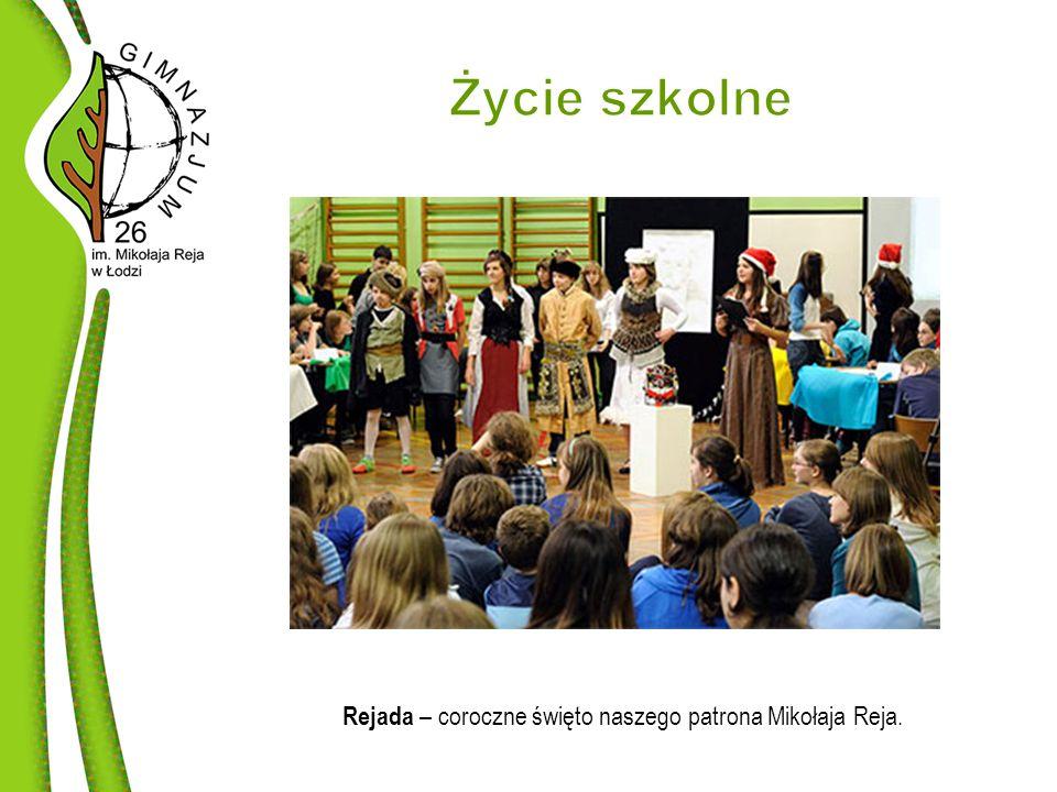 Rejada – coroczne święto naszego patrona Mikołaja Reja.