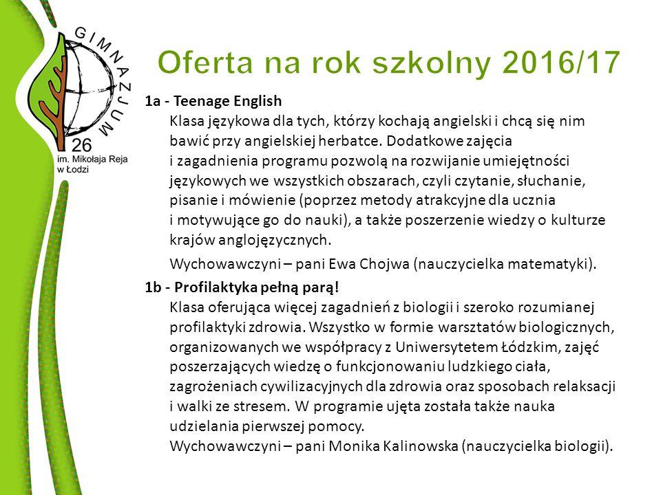 1a - Teenage English Klasa językowa dla tych, którzy kochają angielski i chcą się nim bawić przy angielskiej herbatce.