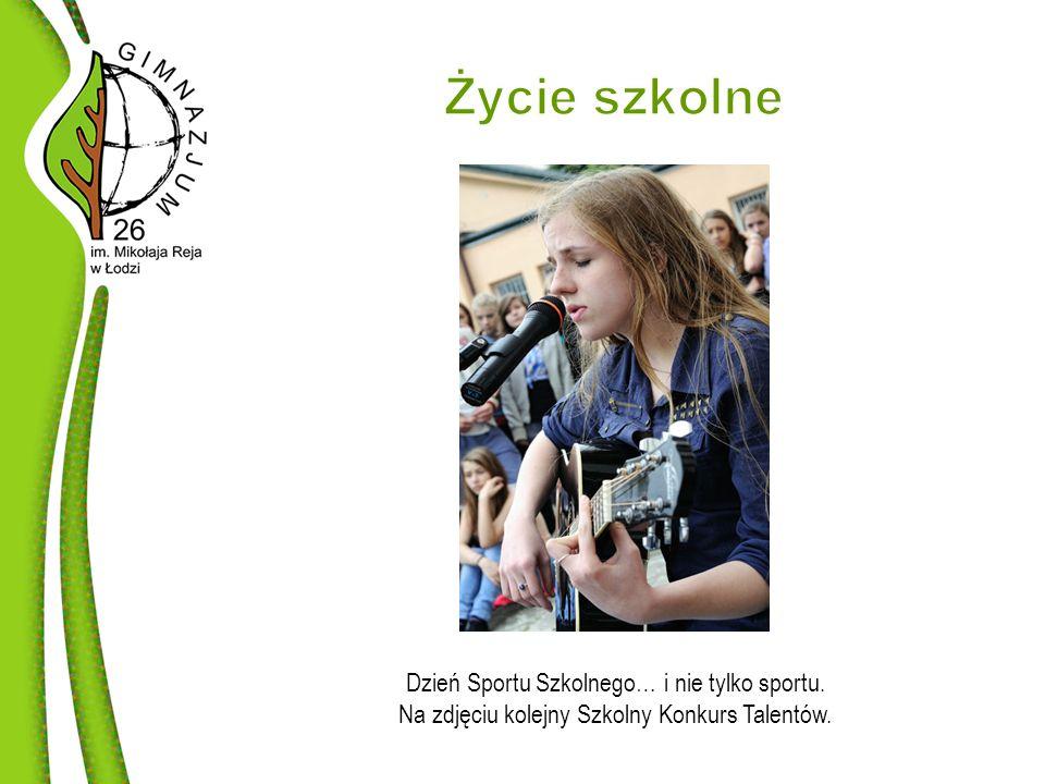 Dzień Sportu Szkolnego… i nie tylko sportu. Na zdjęciu kolejny Szkolny Konkurs Talentów.