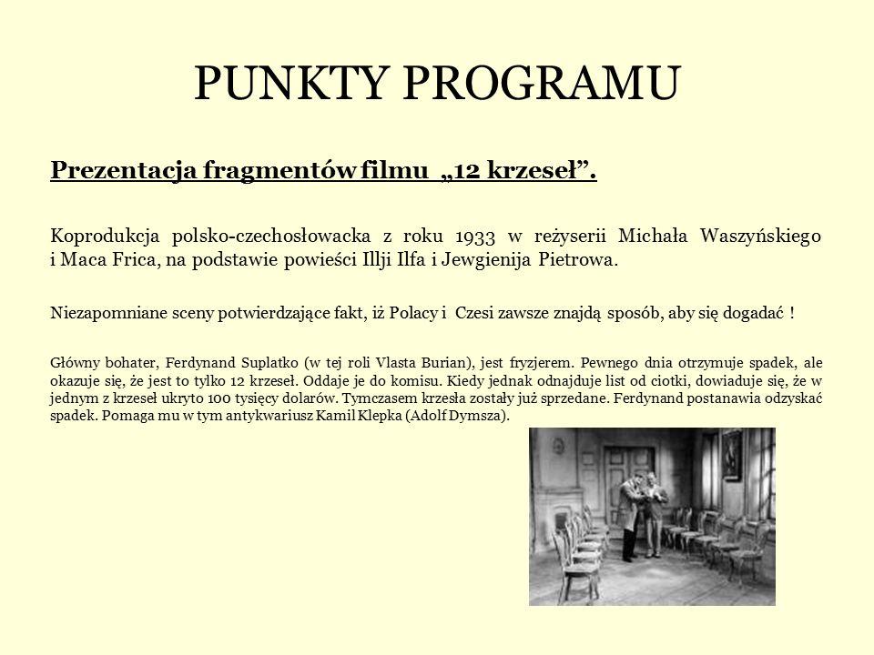 """PUNKTY PROGRAMU Prezentacja fragmentów filmu """"12 krzeseł ."""