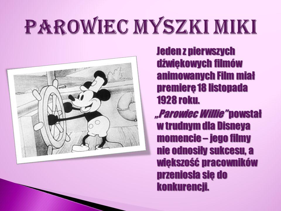 """Jeden z pierwszych dźwiękowych filmów animowanych Film miał premierę 18 listopada 1928 roku. """"Parowiec Willie"""" powstał w trudnym dla Disneya momencie"""