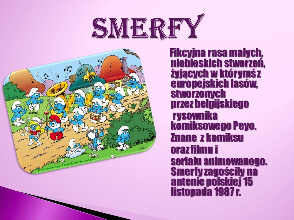 Fikcyjna rasa małych, niebieskich stworzeń, żyjących w którymś z europejskich lasów, stworzonych przez belgijskiego rysownika komiksowego Peyo. rysown