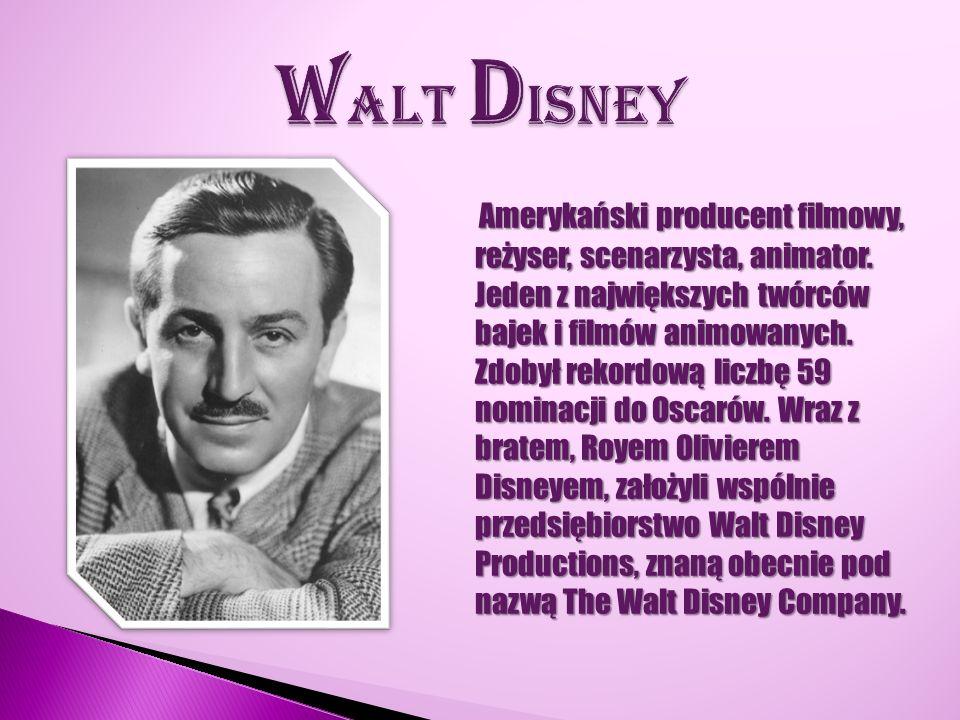 Amerykański producent filmowy, reżyser, scenarzysta, animator. Jeden z największych twórców bajek i filmów animowanych. Zdobył rekordową liczbę 59 nom
