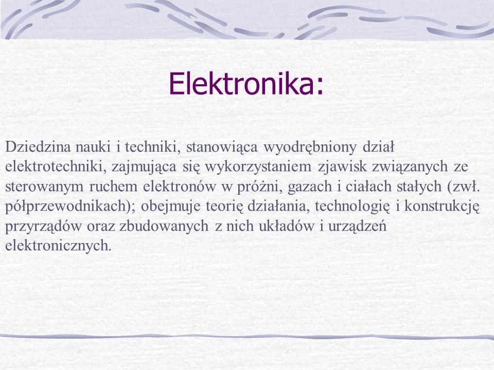 Elektrotechnika Dział nauki i techniki zajmujący się podstawami teoretycznymi (elektrotechnika teoretyczna) i zastosowaniami zjawisk fizycznych z dziedziny elektryczności w różnych gałęziach gospodarki, a także w gospodarstwie domowym.