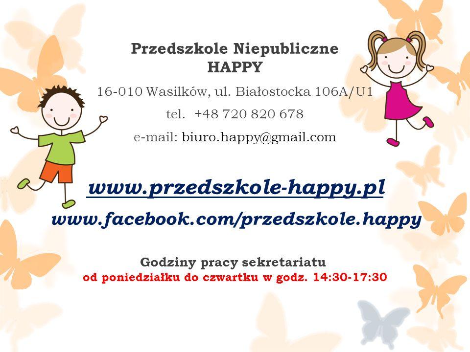 Przedszkole Niepubliczne HAPPY 16-010 Wasilków, ul.