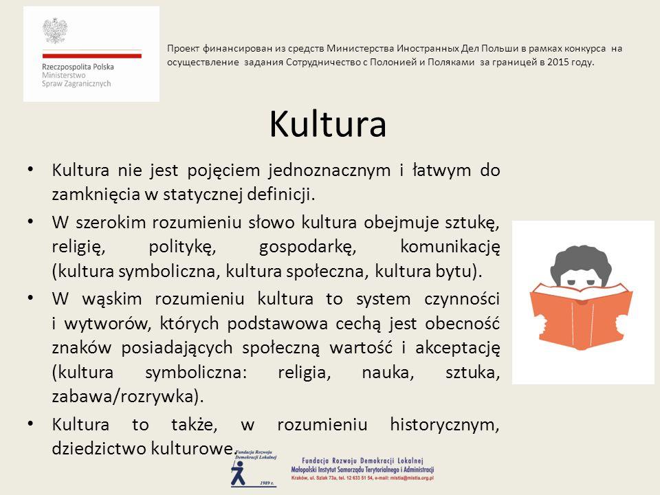 Dziedzictwo kulturowe cechuje silne oddziaływanie społeczno-gospodarcze.