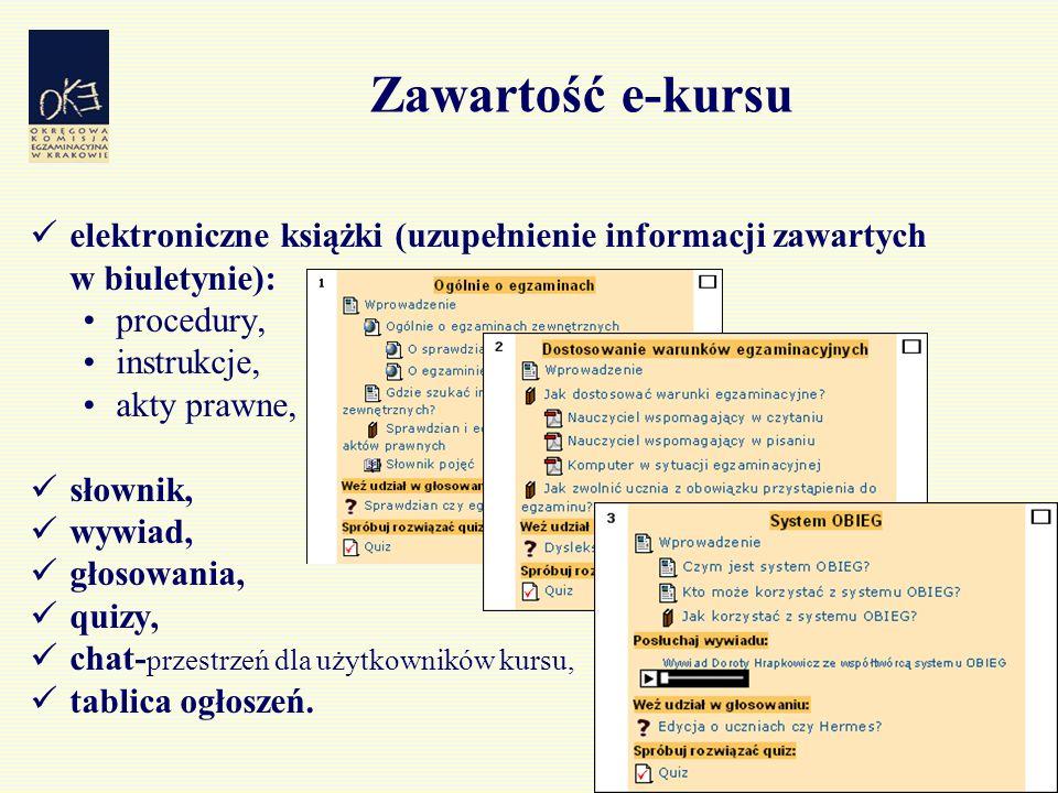 38 Zawartość e-kursu elektroniczne książki (uzupełnienie informacji zawartych w biuletynie): procedury, instrukcje, akty prawne, słownik, wywiad, głos