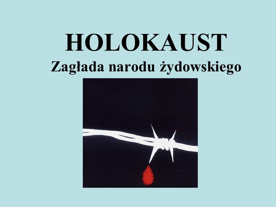 HOLOKAUST Zagłada narodu żydowskiego