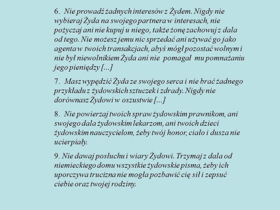 6. Nie prowadź żadnych interesów z Żydem.