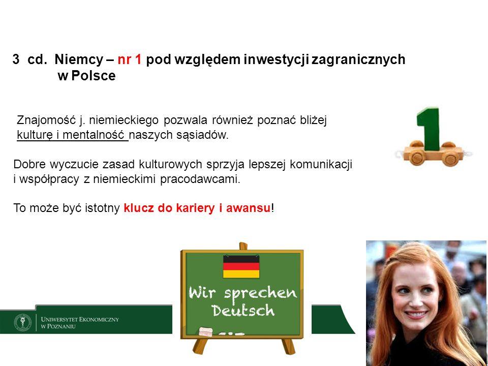 3 cd. Niemcy – nr 1 pod względem inwestycji zagranicznych w Polsce Znajomość j.