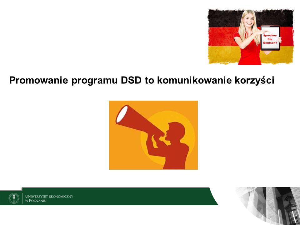 Promowanie programu DSD to komunikowanie korzyści