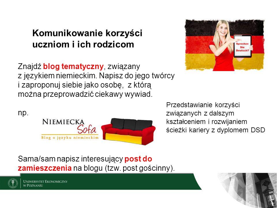 Komunikowanie korzyści uczniom i ich rodzicom Znajdź blog tematyczny, związany z językiem niemieckim.