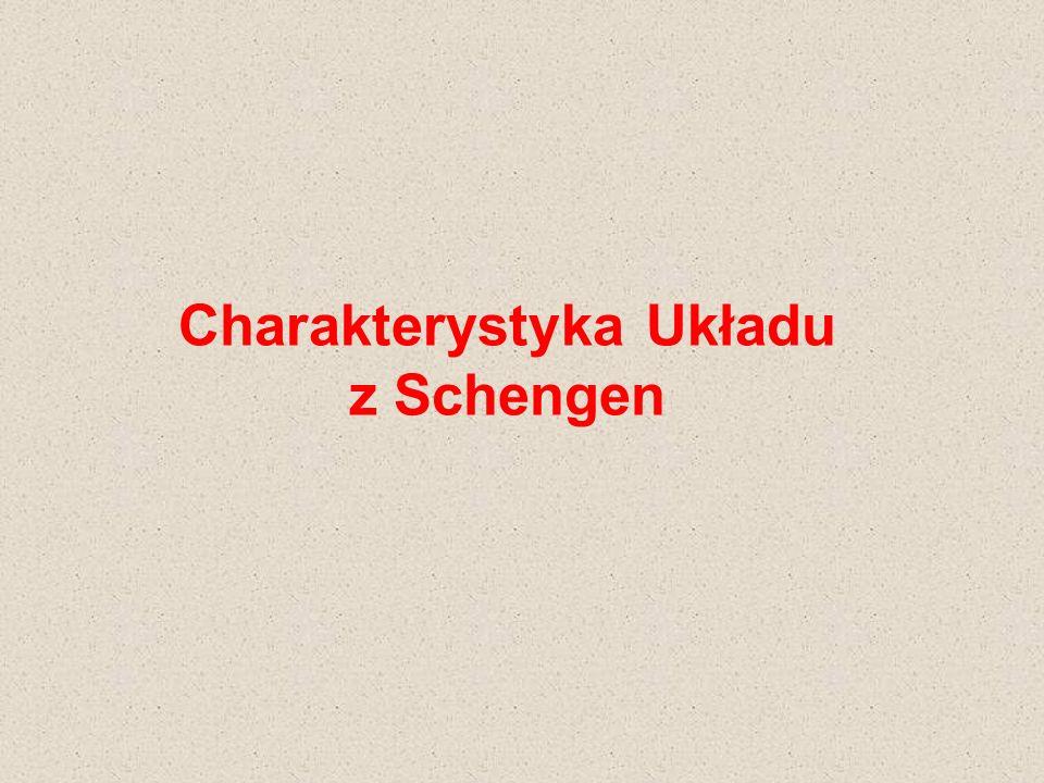 Charakterystyka Układu z Schengen
