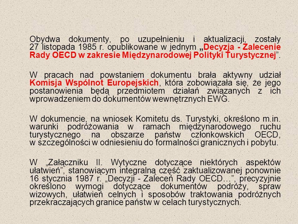 Obydwa dokumenty, po uzupełnieniu i aktualizacji, zostały 27 listopada 1985 r.