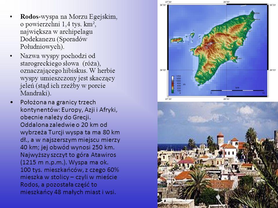 Rodos-wyspa na Morzu Egejskim, o powierzchni 1,4 tys. km², największa w archipelagu Dodekanezu (Sporadów Południowych). Nazwa wyspy pochodzi od starog