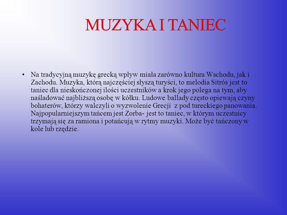Na tradycyjną muzykę grecką wpływ miała zarówno kultura Wschodu, jak i Zachodu. Muzyka, którą najczęściej słyszą turyści, to melodia Sitrós jest to ta