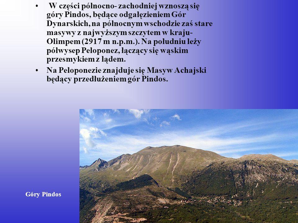 W części północno- zachodniej wznoszą się góry Pindos, będące odgałęzieniem Gór Dynarskich, na północnym wschodzie zaś stare masywy z najwyższym szczy