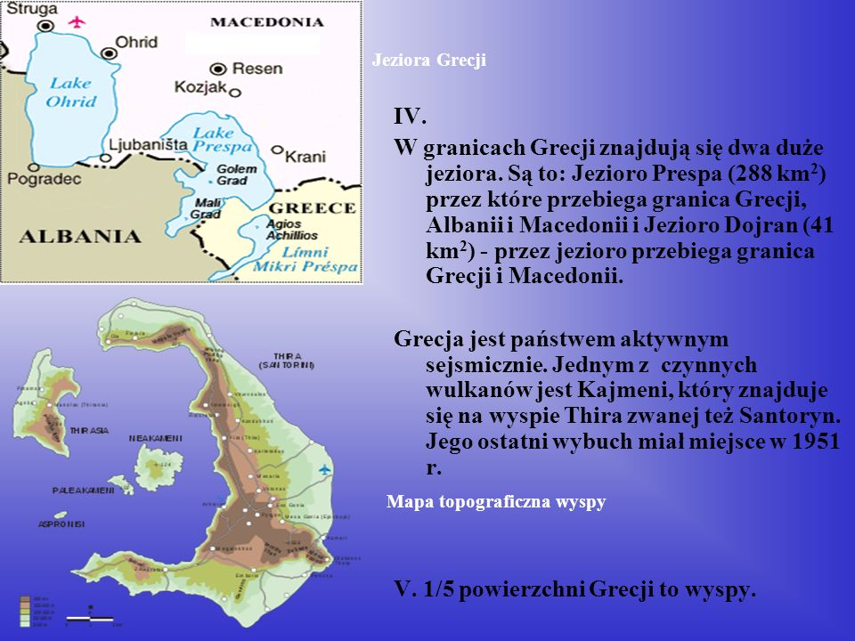 Największe wyspy Grecji Największe z wysp to: Kreta (ok.