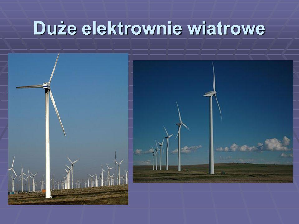 Duże elektrownie wiatrowe