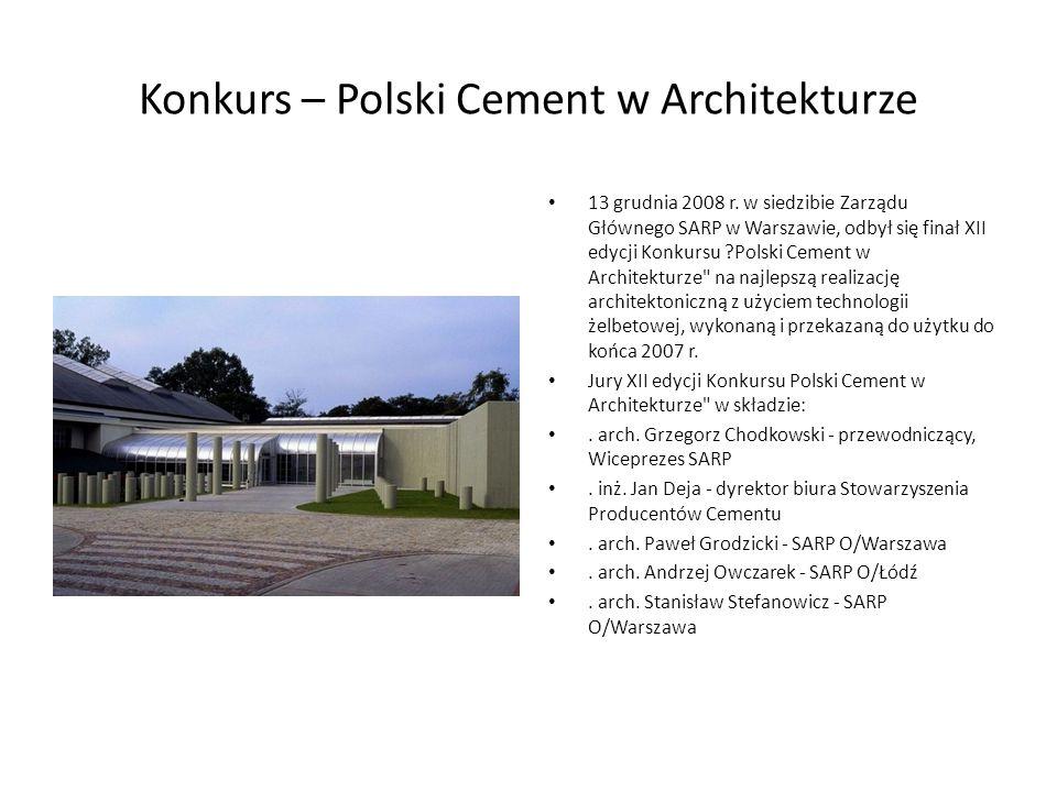Konkurs – Polski Cement w Architekturze 13 grudnia 2008 r.